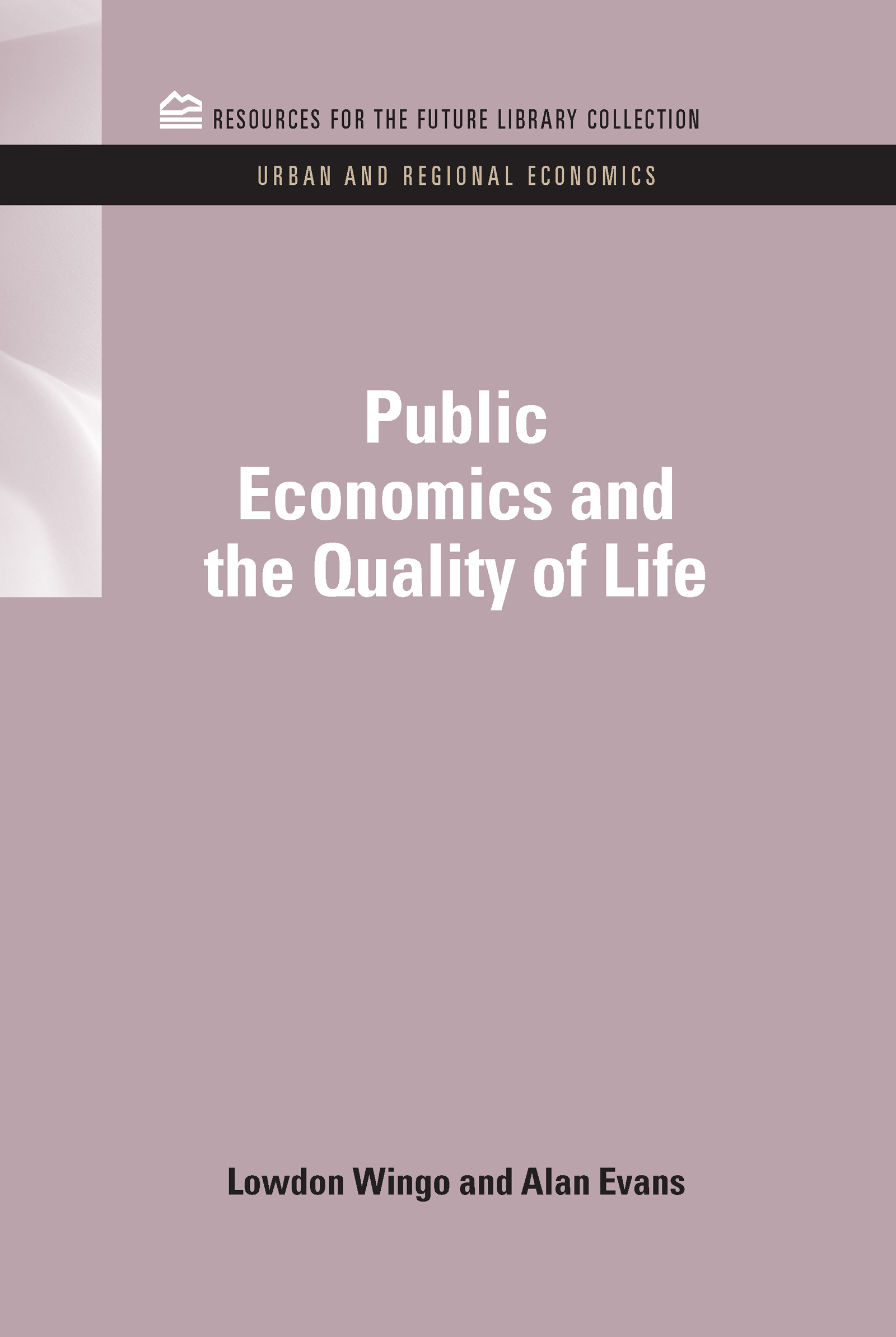 Public Economics and the Quality of Life (Hardback) book cover