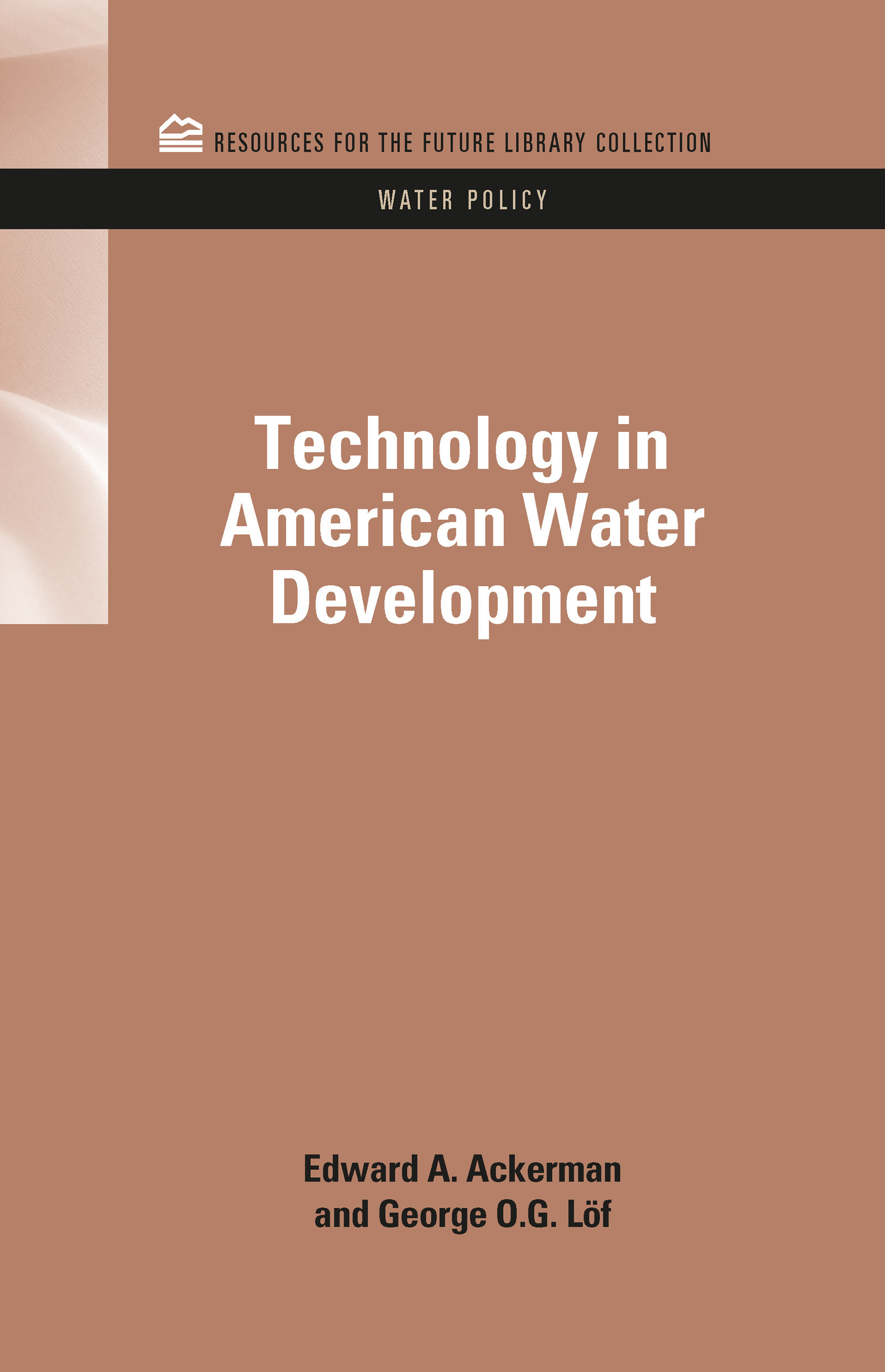Technology in American Water Development: 1st Edition (Hardback) book cover