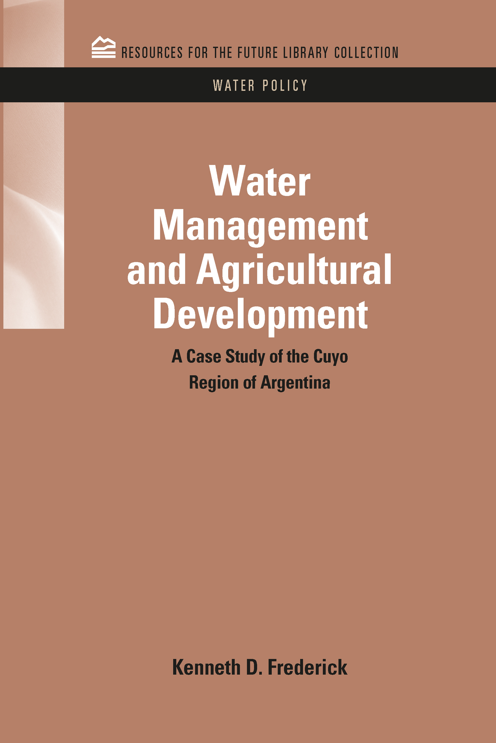 FARM LEVEL IMPLICATIONS OF RISING WATER COSTS AND ALTERNATIVE GOVERNMENT POLICIES
