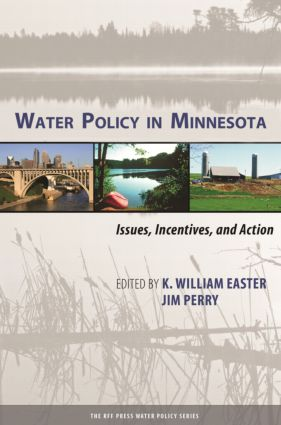 Water Policy in Minnesota: Issues, Incentives, and Action (Hardback) book cover