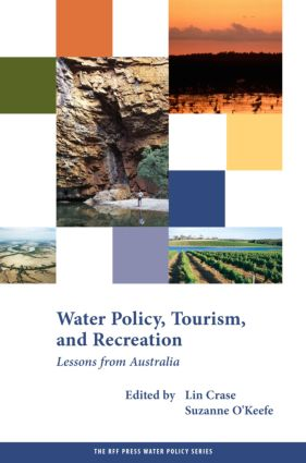 Water Policy, Tourism, and Recreation: Lessons from Australia book cover