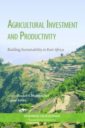 Agricultural Investment and Productivity: Building Sustainability in East Africa book cover