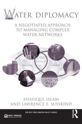 Water Diplomacy: A Negotiated Approach to Managing Complex Water Networks (Paperback) book cover