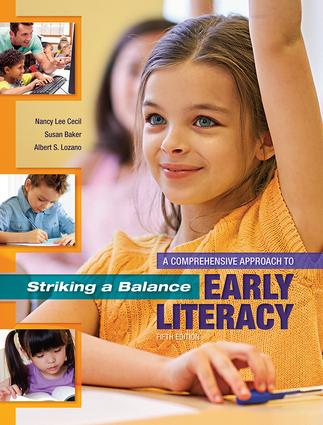 Striking a Balance: A Comprehensive Approach to Early Literacy: A Comprehensive Approach to Early Literacy, 5th Edition (Paperback) book cover