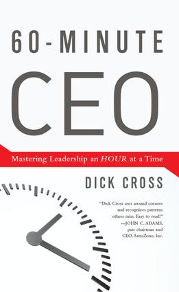 60-Minute CEO: Mastering Leadership an Hour at a Time, 1st Edition (Hardback) book cover