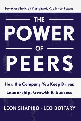 Power of Peers: How the Company You Keep Drives Leadership, Growth, and Success, 1st Edition (Hardback) book cover