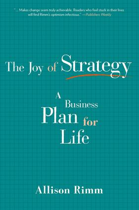 Joy of Strategy: A Business Plan for Life, 1st Edition (Paperback) book cover