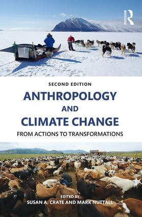 Anthropology and Climate Change: From Actions to Transformations, 2nd Edition (Paperback) book cover
