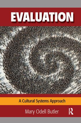 Evaluation: A Cultural Systems Approach, 1st Edition (Hardback) book cover