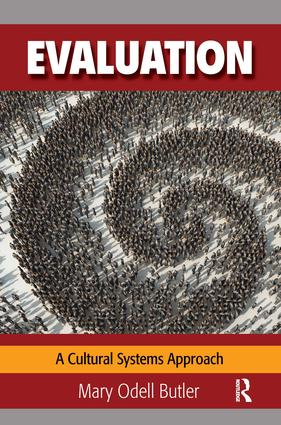 Evaluation: A Cultural Systems Approach, 1st Edition (Paperback) book cover