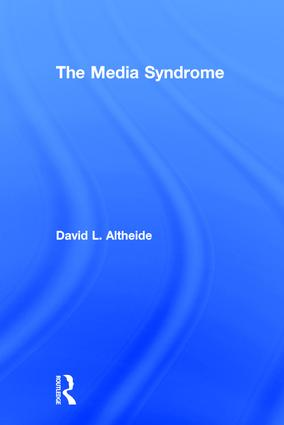 The Media Syndrome: 1st Edition (Hardback) book cover