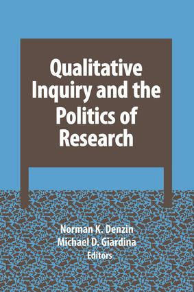 Qualitative Inquiry and the Politics of Research book cover