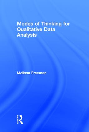 Modes of Thinking for Qualitative Data Analysis (Hardback) book cover