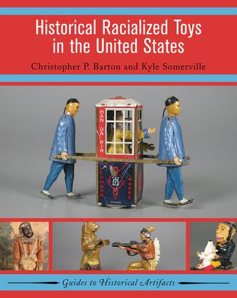 Historical Racialized Toys in the United States book cover