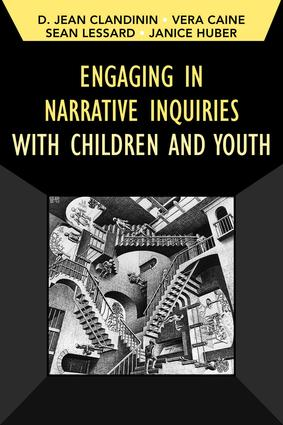 Engaging in Narrative Inquiries with Children and Youth book cover