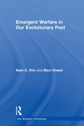Emergent Warfare in Our Evolutionary Past: 1st Edition (Hardback) book cover