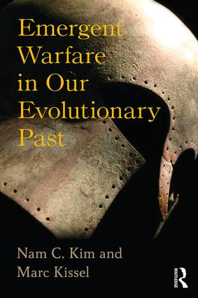 Emergent Warfare in Our Evolutionary Past: 1st Edition (e-Book) book cover