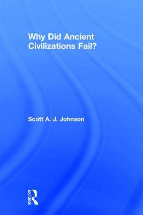 Why Did Ancient Civilizations Fail? book cover