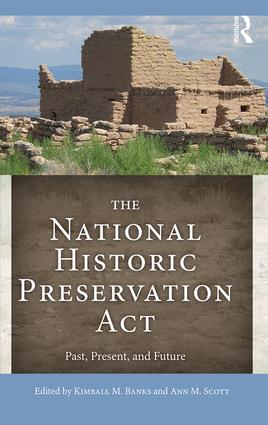 The National Historic Preservation Act: Past, Present, and Future book cover