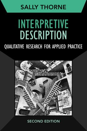 Interpretive Description: Qualitative Research for Applied Practice, 2nd Edition (Paperback) book cover