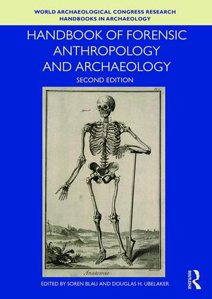 Handbook of Forensic Anthropology and Archaeology: 2nd Edition (Paperback) book cover