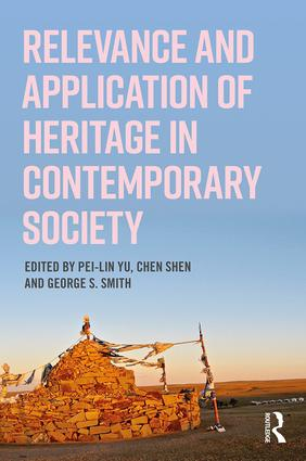 Relevance and Application of Heritage in Contemporary Society: 1st Edition (Paperback) book cover