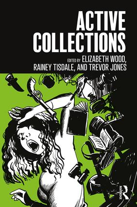Active Collections: 1st Edition (Paperback) book cover