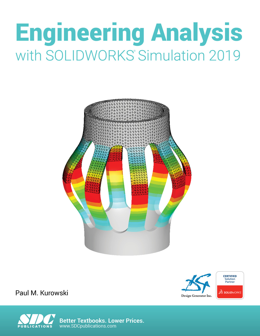 Engineering Analysis with SOLIDWORKS Simulation 2019: 1st Edition (Paperback) book cover