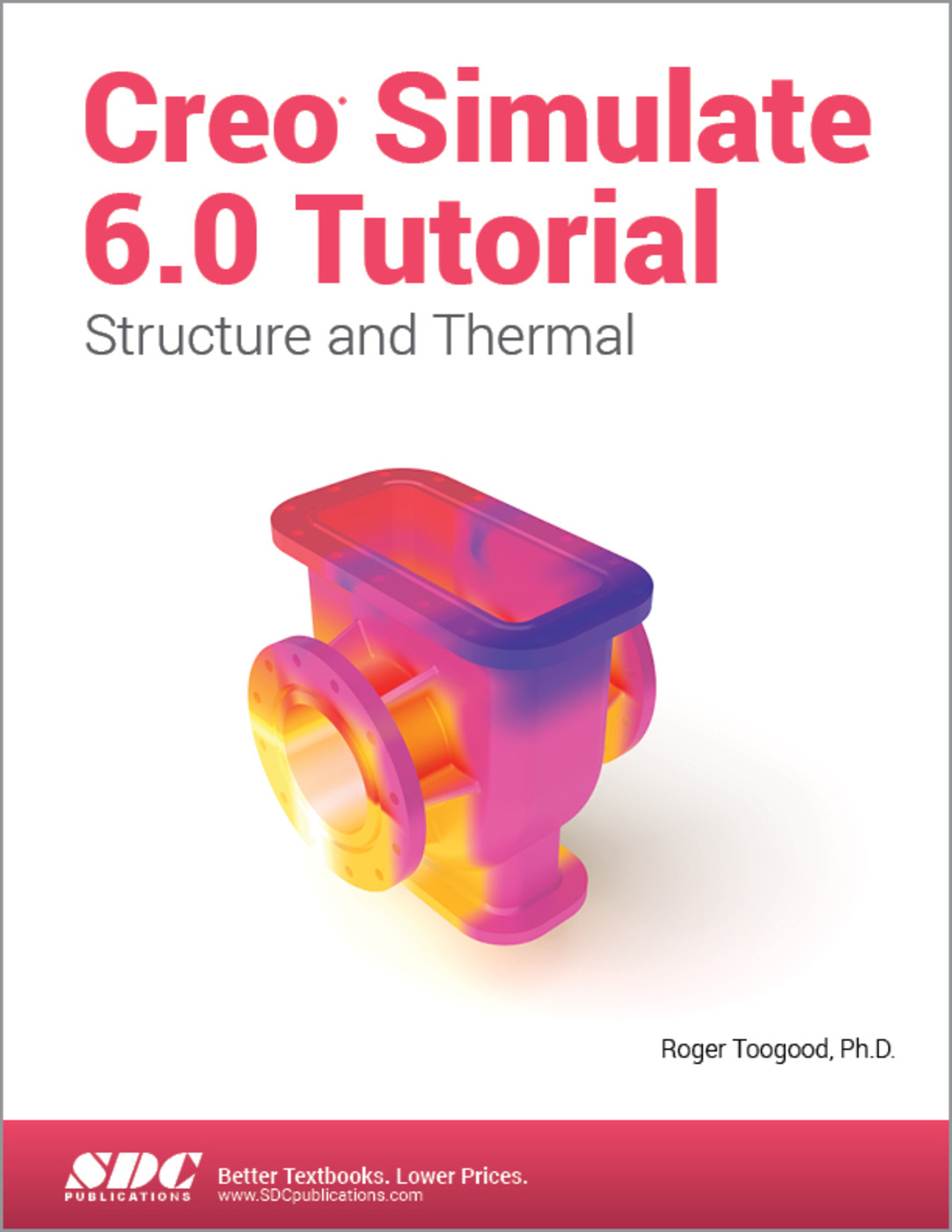 Creo Simulate 6.0 Tutorial: 1st Edition (Paperback) book cover