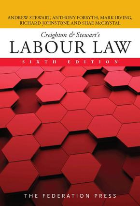 Creighton & Stewart's Labour Law: 6th Edition (Paperback) book cover