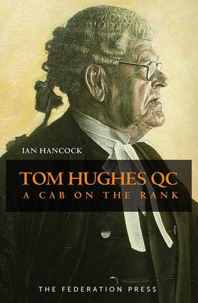 Tom Hughes QC: A Cab on the Rank, 1st Edition (Paperback) book cover