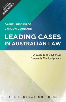 Leading Cases In Australian Law: A Guide to the 200 Most Frequently Cited Judgments, 1st Edition (Paperback) book cover