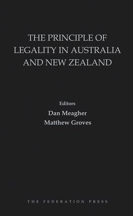 The Principle of Legality in Australia and New Zealand: 1st Edition (Hardback) book cover
