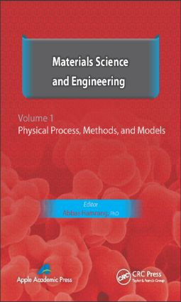 Materials Science and Engineering. Volume I: Physical Process, Methods, and Models, 1st Edition (Hardback) book cover