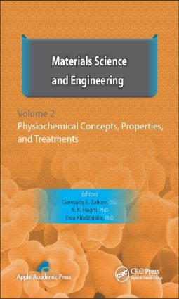 Materials Science and Engineering, Volume II: Physiochemical Concepts, Properties, and Treatments, 1st Edition (Hardback) book cover