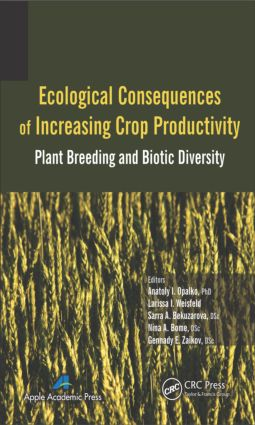 Ecological Consequences of Increasing Crop Productivity: Plant Breeding and Biotic Diversity, 1st Edition (Hardback) book cover