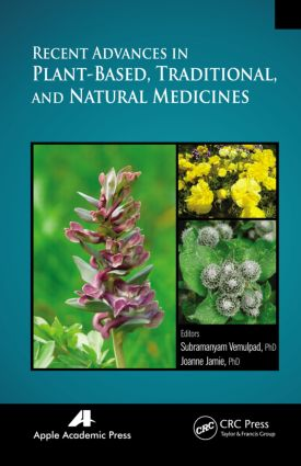 Recent Advances in Plant-Based, Traditional, and Natural Medicines: 1st Edition (Hardback) book cover