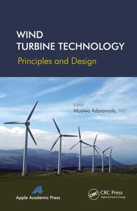 Wind Turbine Technology: Principles and Design, 1st Edition (Hardback) book cover