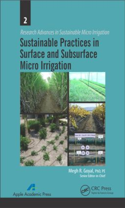 Sustainable Practices in Surface and Subsurface Micro Irrigation: 1st Edition (Hardback) book cover