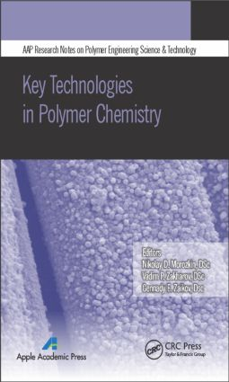 Key Technologies in Polymer Chemistry: 1st Edition (Hardback) book cover