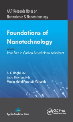 Foundations of Nanotechnology, Volume One: Pore Size in Carbon-Based Nano-Adsorbents, 1st Edition (Hardback) book cover
