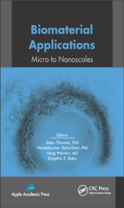 Biomaterial Applications: Micro to Nanoscales, 1st Edition (Hardback) book cover