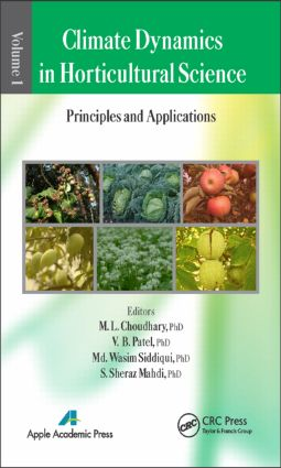 Climate Dynamics in Horticultural Science, Volume One: The Principles and Applications, 1st Edition (Hardback) book cover