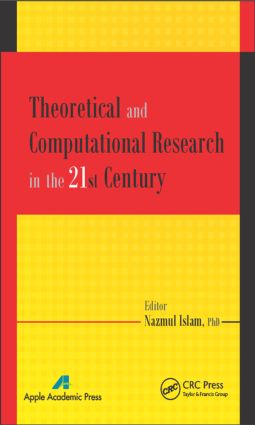 Theoretical and Computational Research in the 21st Century: 1st Edition (Hardback) book cover