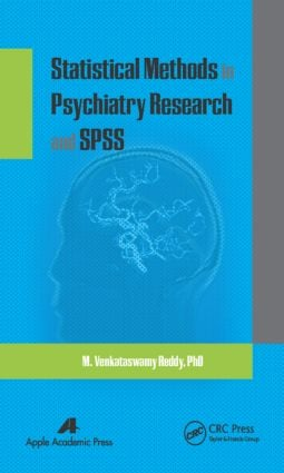Statistical Methods in Psychiatry Research and SPSS: 1st Edition (Hardback) book cover