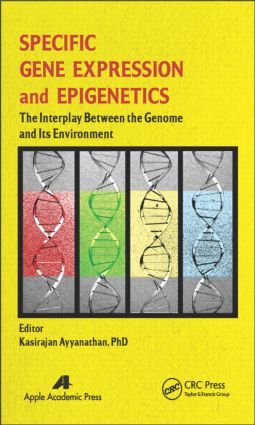 Specific Gene Expression and Epigenetics: The Interplay Between the Genome and Its Environment, 1st Edition (Hardback) book cover
