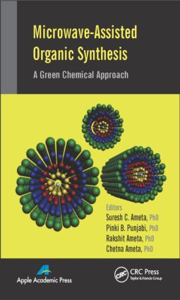 Microwave-Assisted Organic Synthesis: A Green Chemical Approach, 1st Edition (Hardback) book cover