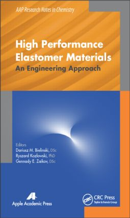 High Performance Elastomer Materials: An Engineering Approach book cover