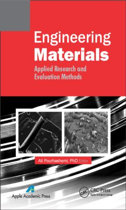 Engineering Materials: Applied Research and Evaluation Methods, 1st Edition (Hardback) book cover