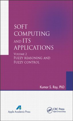 Soft Computing and Its Applications, Volume Two: Fuzzy Reasoning and Fuzzy Control book cover
